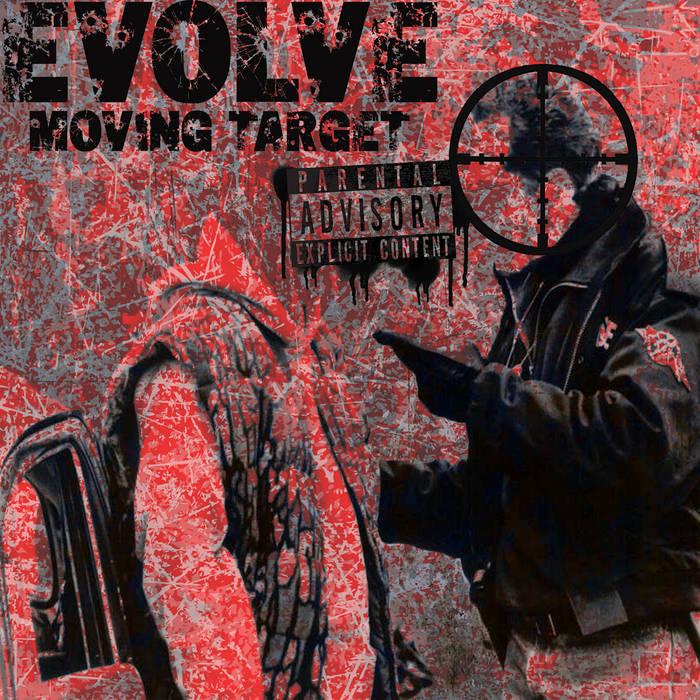 EVOLVE - Moving Target (Runnin')