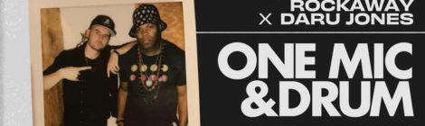 Bobby J From Rockaway x Daru Jones - One Mic & Drum | Album