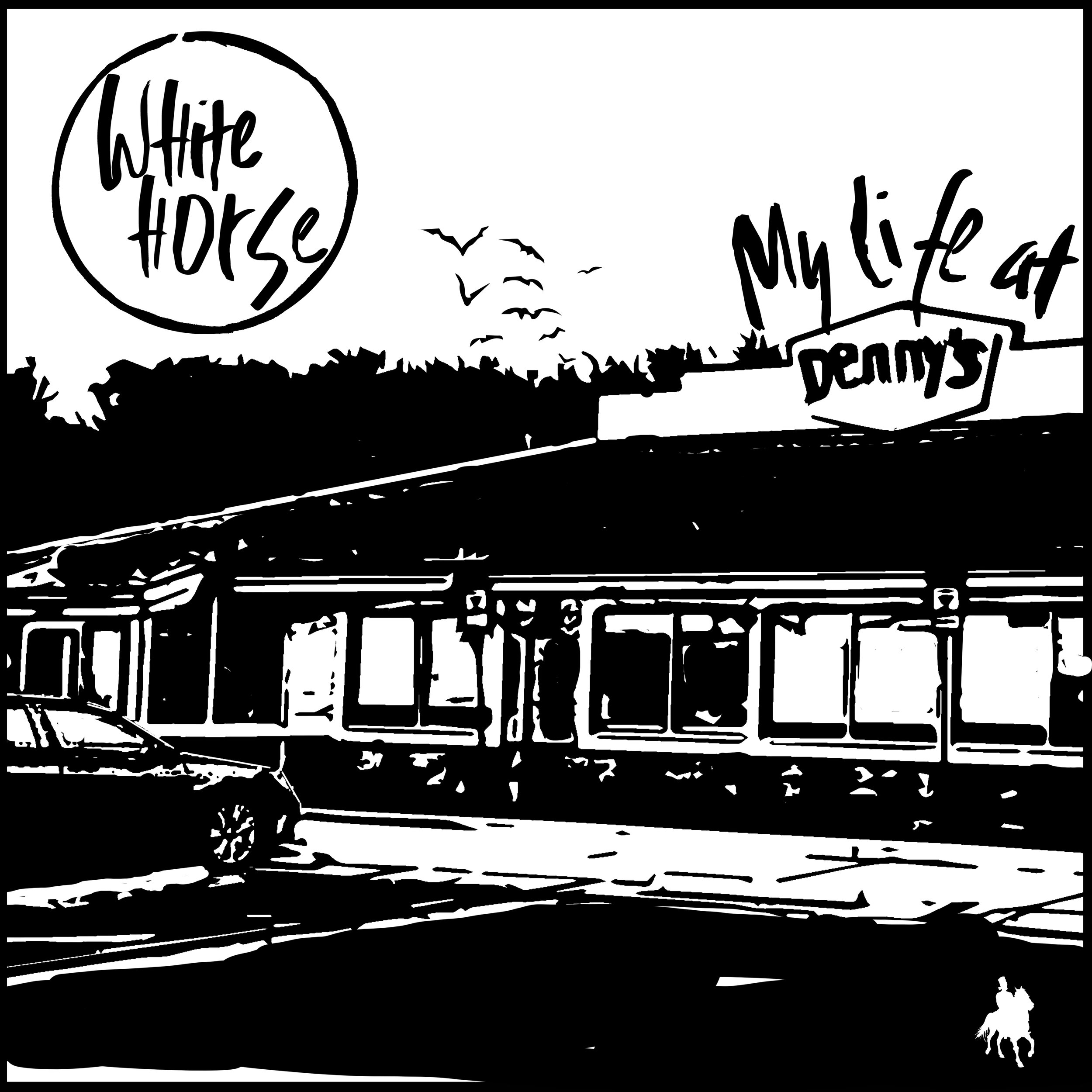 White Horse (Uncommon Nasa & Gajah) - My Life At Denny's