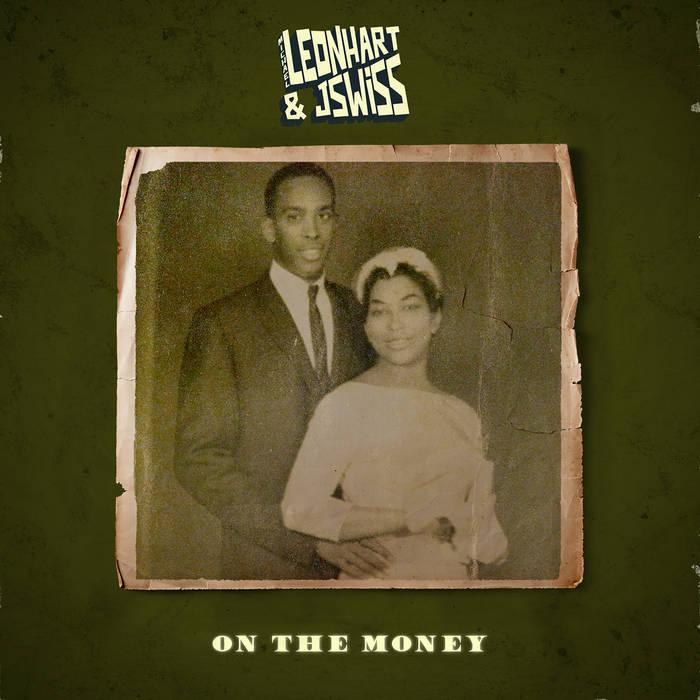 Michael Leonhart & JSWISS - On The Money