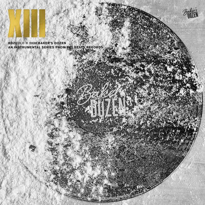 Fat Beats Records - Baker's Dozen XIII (feat. Damu the Fudgemunk, Alchemist, Pete Rock, Madlib & more)