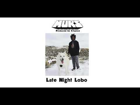 MURS - Late Night Lobo (prod by C-Lance)