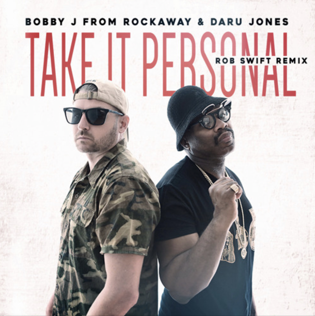 Bobby J From Rockaway & Daru Jones - Take It Personal (Rob Swift Remix)