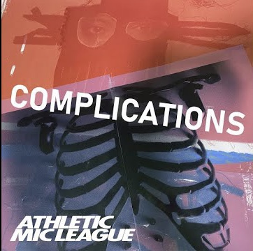 "Athletic Mic League ""Complications"