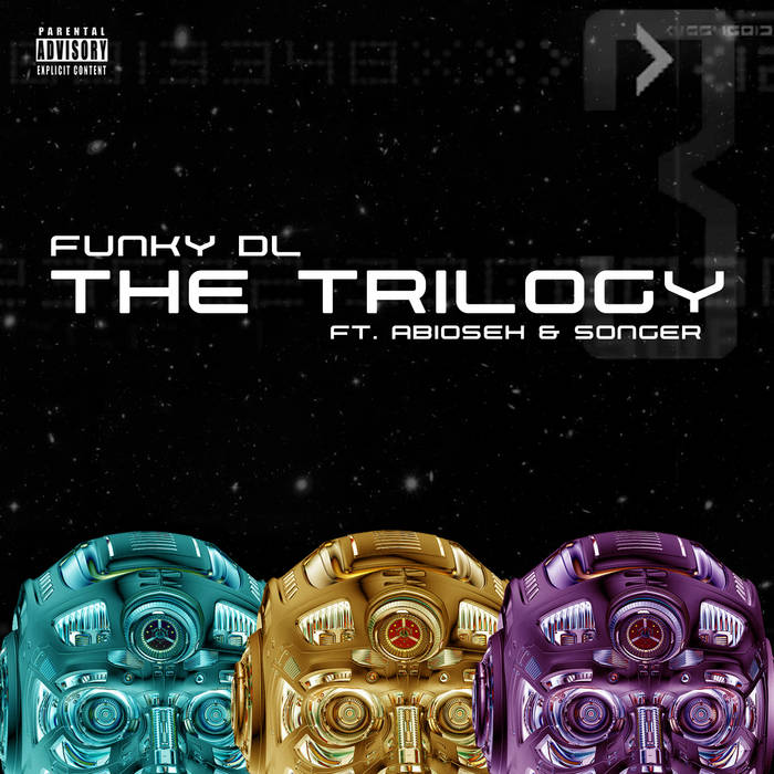 Funky DL - The Trilogy feat. Abioseh & Songer