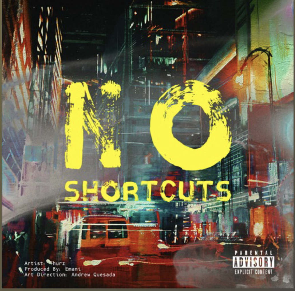 THURZ - No Shortcuts