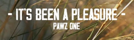 Pawz One - It's Been A Pleasure (Official Music Video)