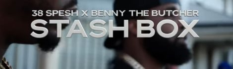 "38 Spesh x Benny The Butcher : ""Stash Box"" Official Video"