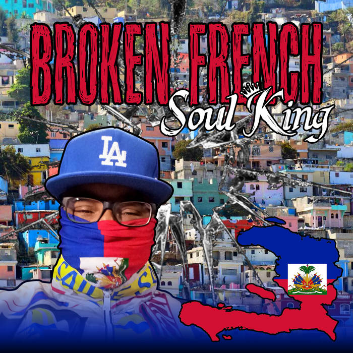 Soul King - Broken French EP