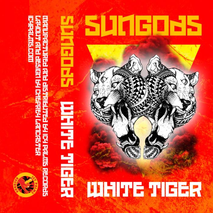 Sungods (Evolve & IBE Hustles) - White Tiger [album]