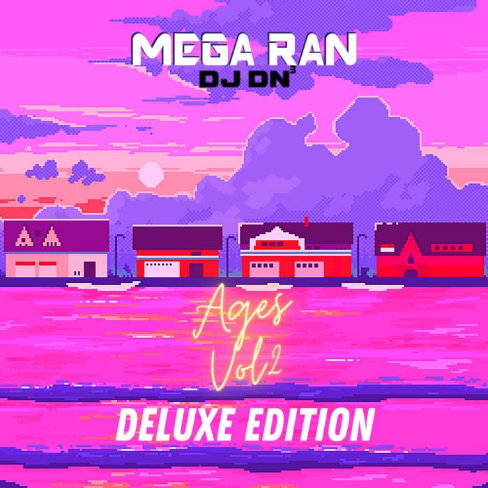 Mega Ran - Ages, Vol 2 (Deluxe Edition)