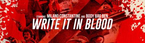 Milano Constantine & Body Bag Ben - Write It in Blood [album] (feat. Planet Asia & Supreme Cerebral)