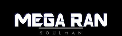 Mega Ran - SOULMAN [audio]