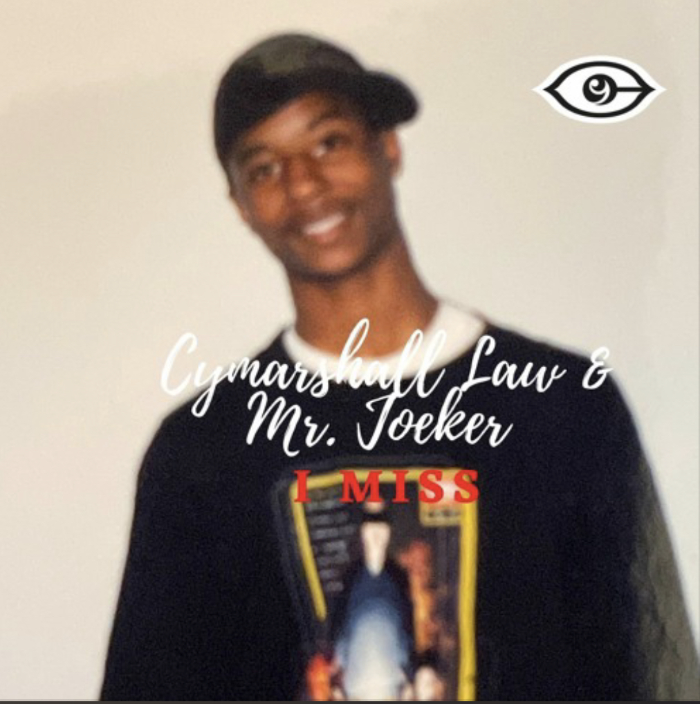Cymarshall Law & Mr. Joeker - I MISS