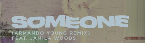 Gabriel Garzón-Montano - Someone (Armando Young Remix) feat. Jamila Woods [audio]
