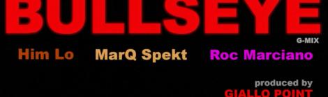 Him Lo & MarQ Spekt - Bullseye G-Mix feat. Roc Marciano (Official Video)