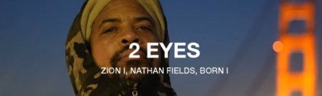 Zion I, Nathan Fields & Born I - 2 Eyes (Official Lyric Video)