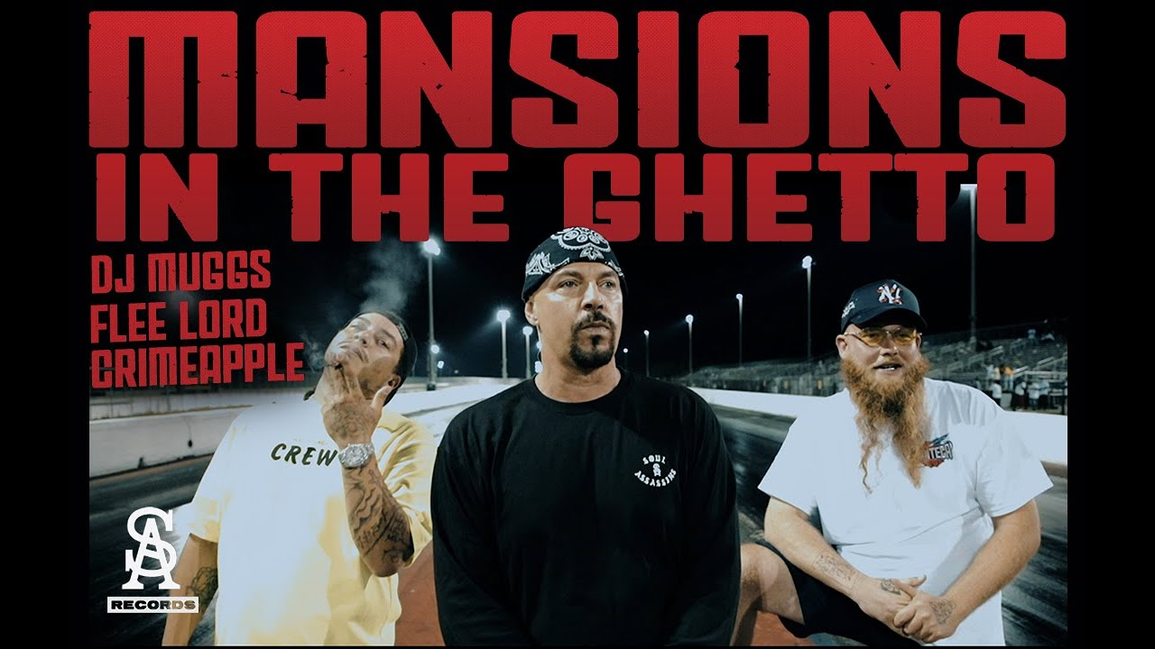 DJ MUGGS x FLEE LORD - Mansion In The Ghetto [video]