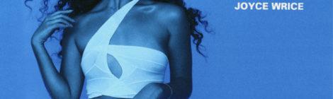 Joyce Wrice - Overgrown [album] (feat. Freddie Gibbs, Mndsgn, Kaytranada, Westside Gunn & more)