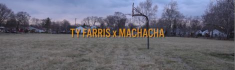 Ty Farris x Machacha - From A Boy to A Man (Official Video)
