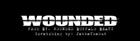 Wounded Buffalo Beats: Wounded (feat. Randall Rush, Grandsome, Ruste Juxx & JabbaThaKut)