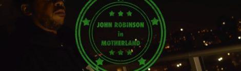 John Robinson - Motherland [video]