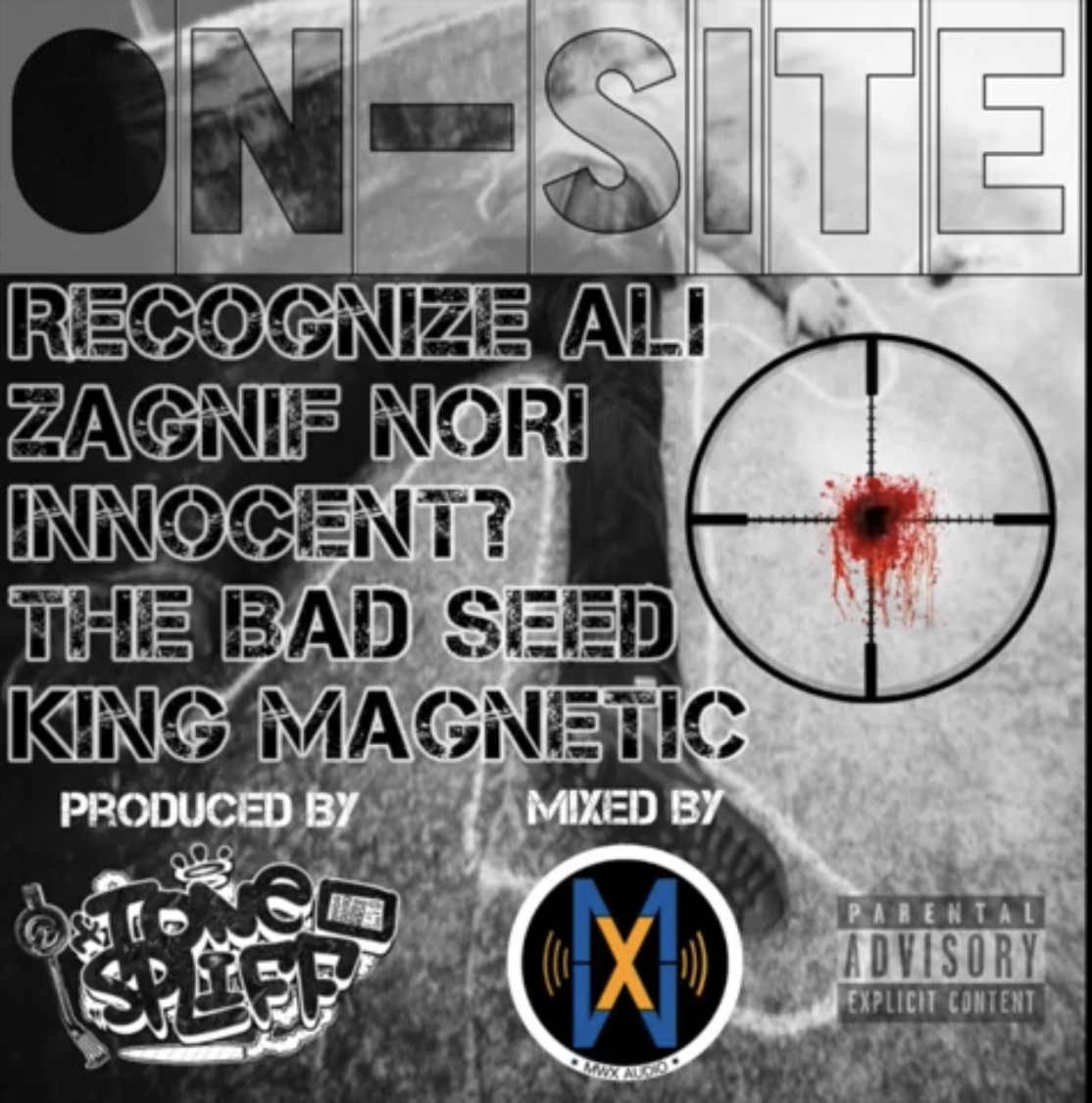 Tone Spliff - On Site feat. Recognize Ali, Zagnif Nori, Innocent?, The Bad Seed and King Magnetic