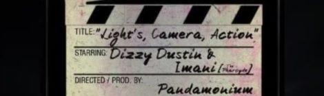 Dizzy Dustin - Lights, Camera, Action feat. Imani (The Pharcyde) (Prod by Pandamonium)