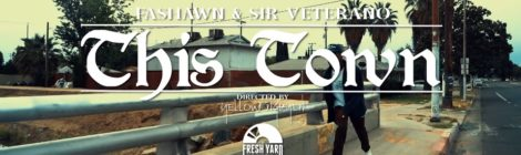 Fashawn & Sir Veterano - This Town (Official Music Video)