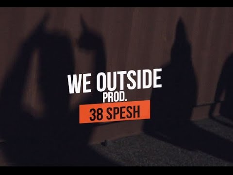Rasheed Chappell & 38 Spesh - We Outside Feat. Maf & B.A. Badd (Official Video)