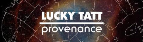 Lucky Tatt - Provenance [album]