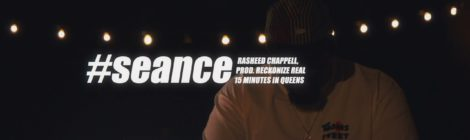 Rasheed Chappell - Seance (Produced by Reckonize Real) [video]