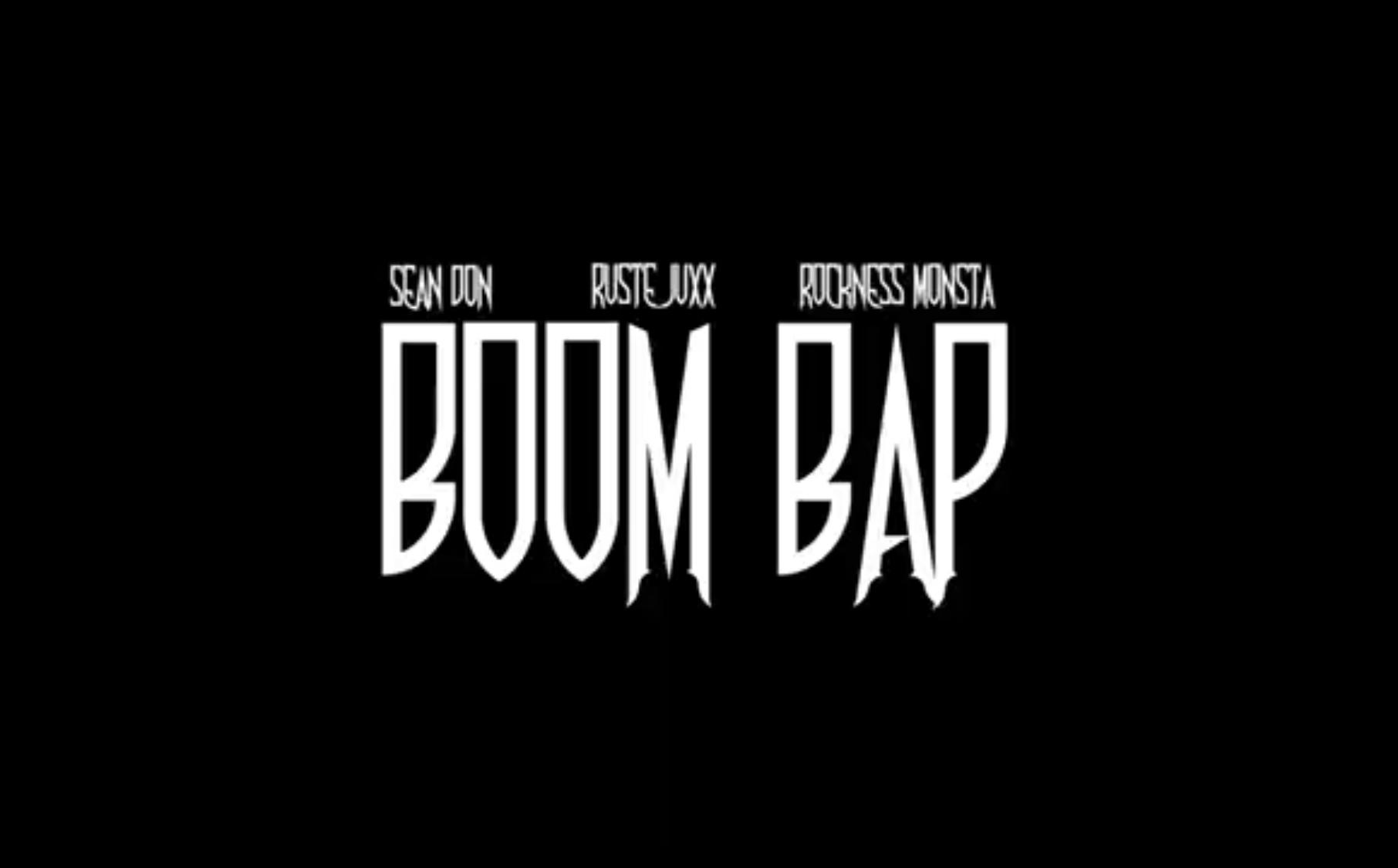"""Sean Don """"Boom Bap"""" feat. Rockness Monsta, Ruste Juxx (Official Music Video)"""