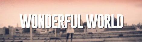Eternia & Rel McCoy - Wonderful World (Official Video)